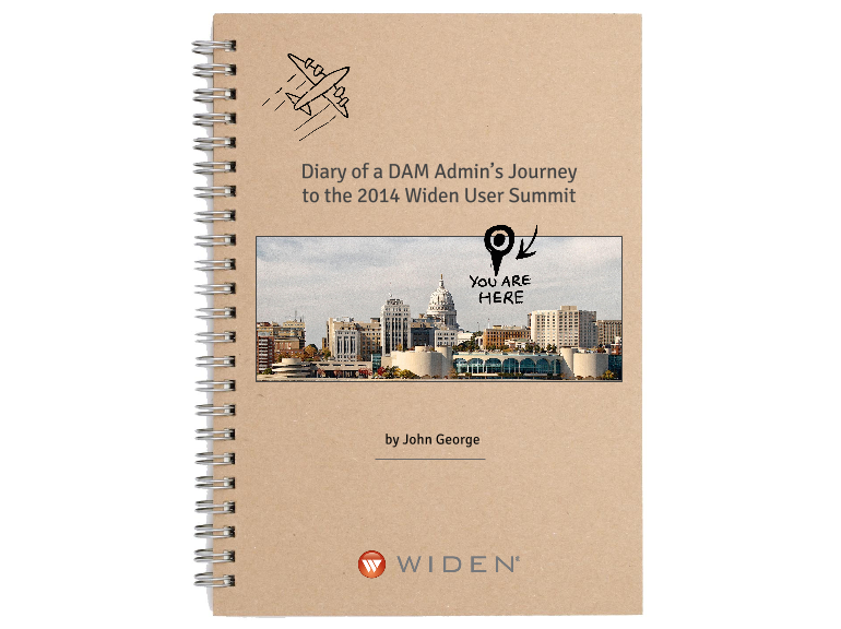 Diary of a DAM Admin's Journey  to the 2014 Widen User Summit