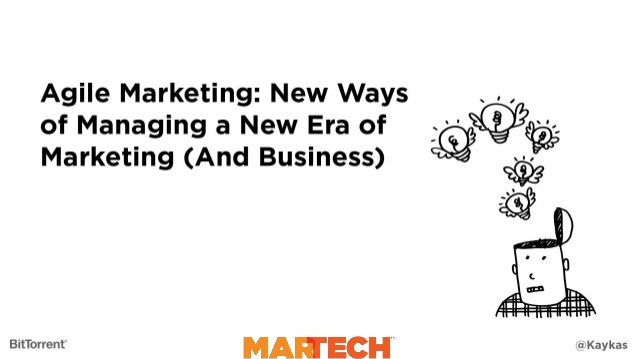Agile Marketing: New Ways Of Managing A New Era Of Marketing (And Business) By Jascha Kaykas Wolff