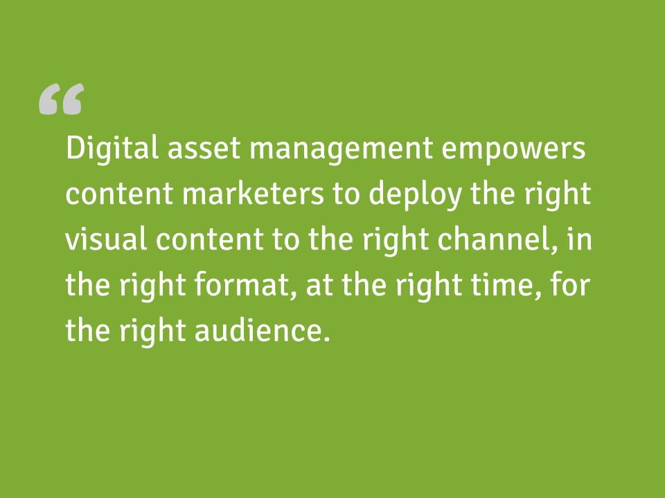The Importance of Digital Asset Management for Content Marketing