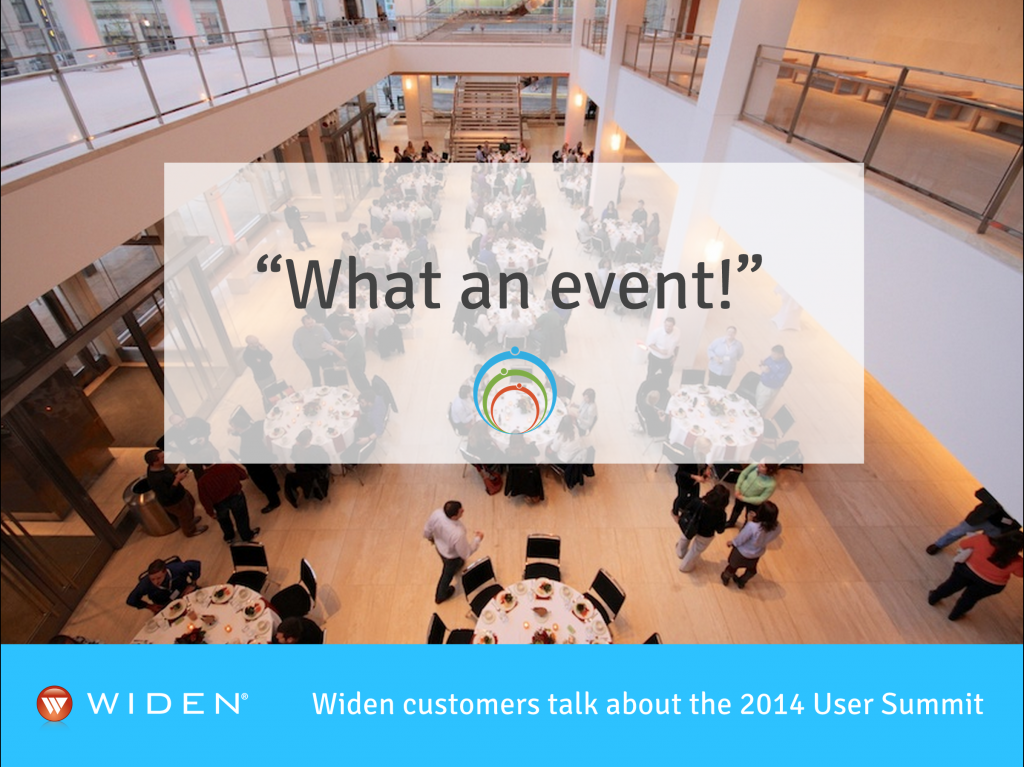 Quotes from the 2014 Widen User Summit