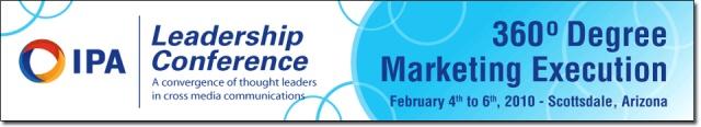 2010 IPA Leadership Conference, 360-Degree Marketing Execution