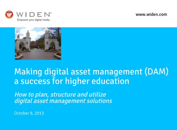 """Making digital asset management (DAM) a success for higher education"""