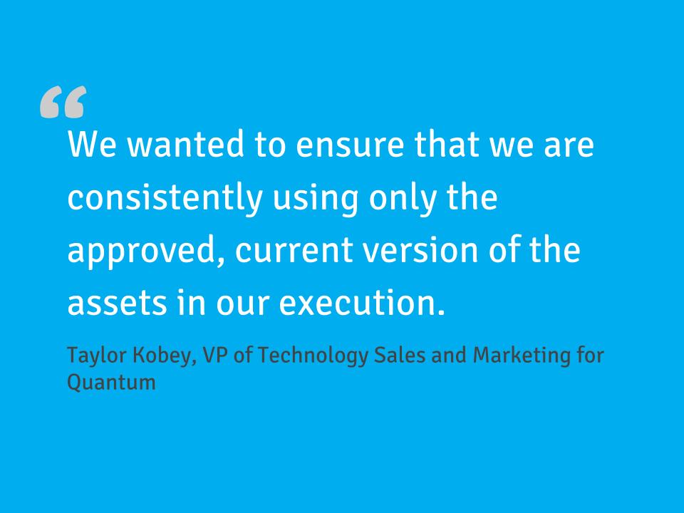 Customer Quote from Quantum