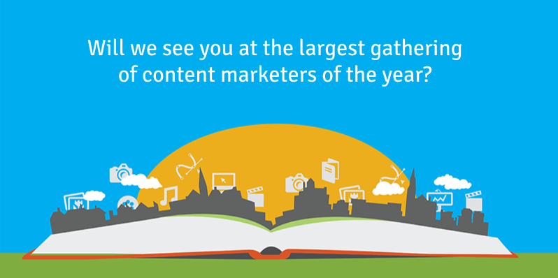 Will we see you at the largest gathering  of content marketers of the year?