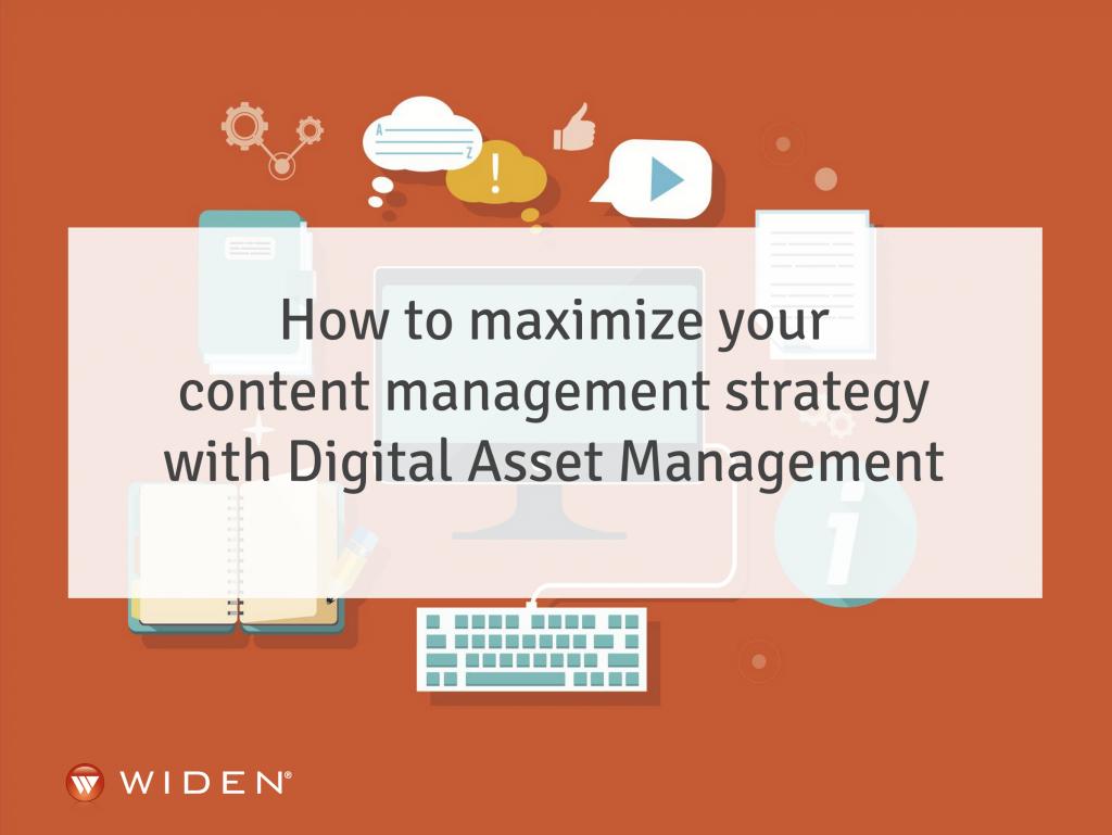 Content Management Strategy & Digital Asset Management