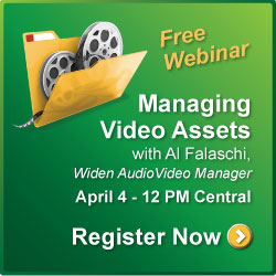 "Join us for a webinar on ""Managing Video Assets"" - April 4 at 12 PM CST"