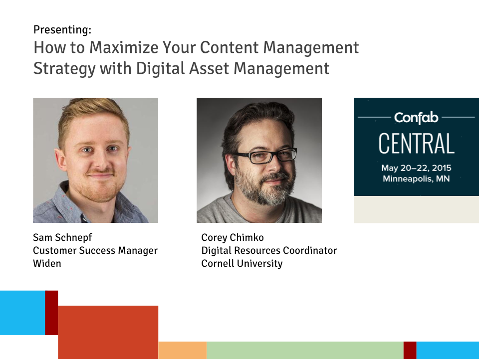 Presenting:  How to Maximize Your Content Management Strategy with Digital Asset Management