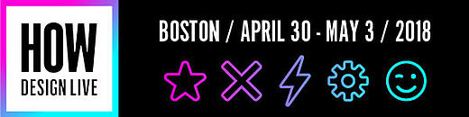 Join us April 30 through May 3 at HOW Design Live in Boston.
