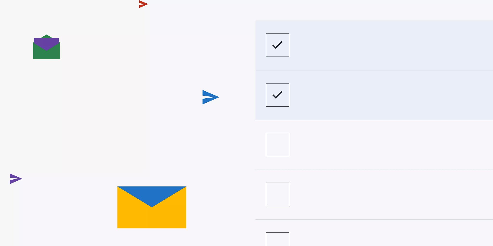 Scattered graphic illustrations on the left half of the imagerepresenting emails including envelopes and representation of paper airplanes. On the right, lines and boxes that look like a checklist with the first two items checked off.
