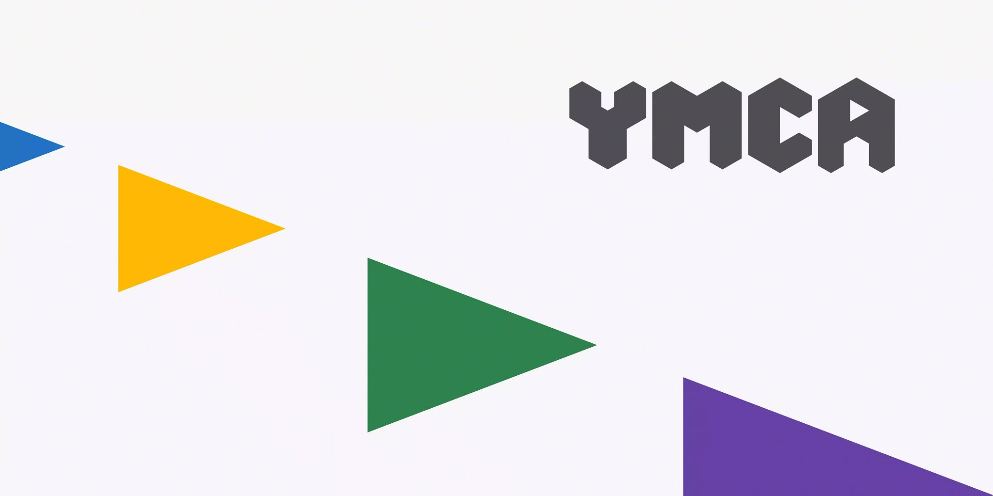 Four solid colored triangles progressing in size from left to right with the YMCA England & Wales logo in the upper right corner.
