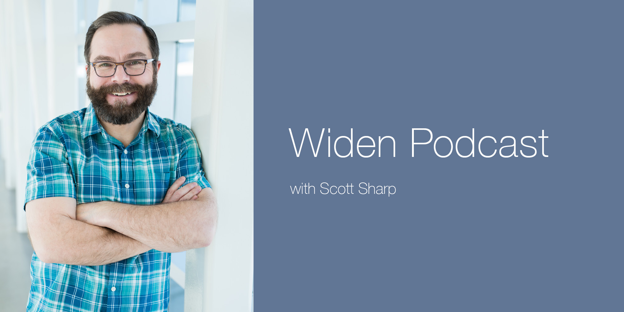 Scott Sharp Widen Podcast
