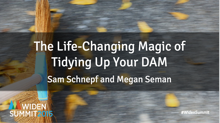 Tidying Up Your DAM Content Marketing Platform