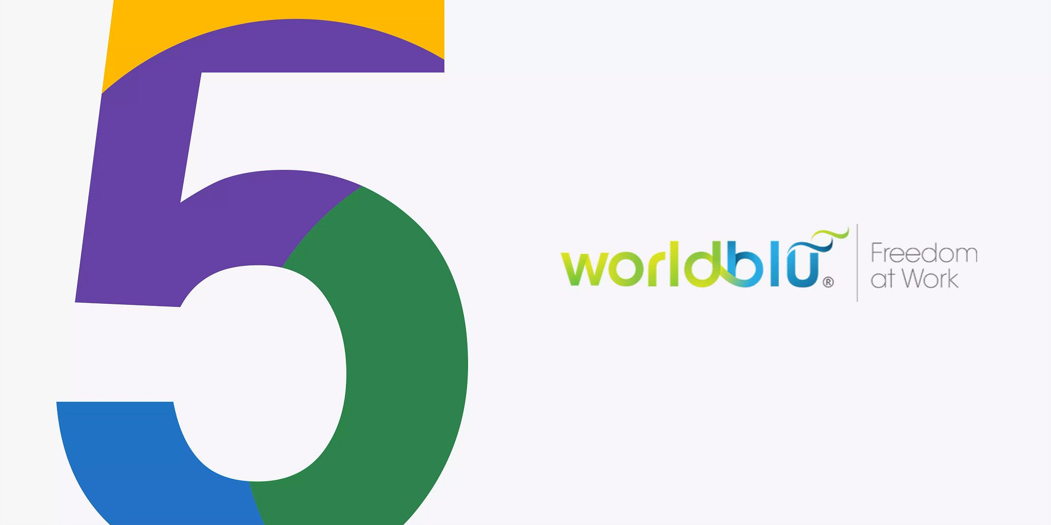 "Graphic illustration with the number ""five"" in multiple colors extending from the top to the bottom of the graphic on the left side. Then in the middle of the right side is the WorldBlu logo."